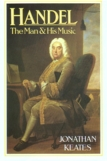"""Handel: The Man & His Music"" by Keates (cloth)"