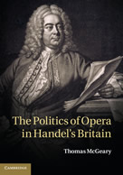 Thomas McGeary Politics of Opera in Handel's Britain